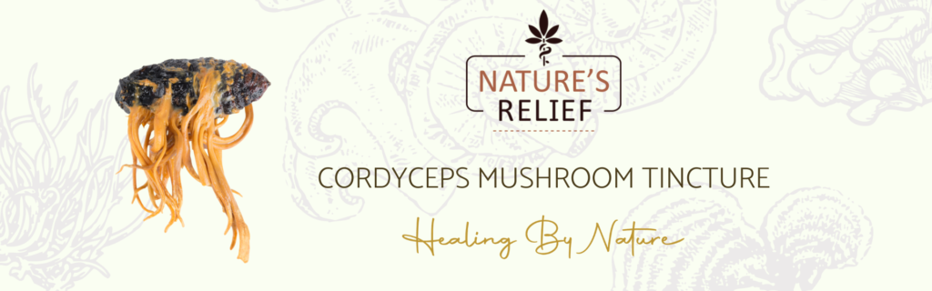 Nature's Relief Cordyceps | Nature's Relief